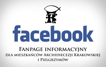 Fanpage Informacyjny dla Mieszka�c�w Archidiecezji Krakowskiej i Pielgrzym�w